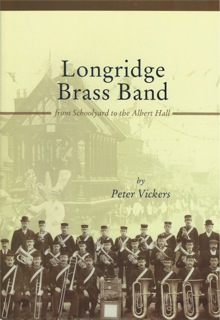 Longridge Brass Band (From Schoolyard to the Albert Hall) Book